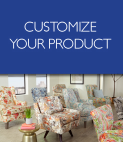 Best Home Furnishings Customize Your Product
