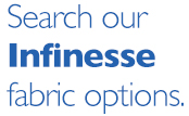 Search Infinesse fabric options